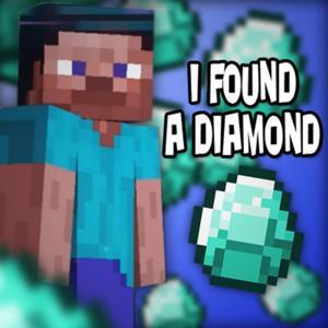 I Found a Diamond (Minecraft) [feat. Tyler Clark & Bebop Vox]