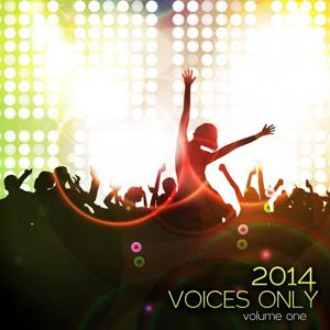 Voices Only 2014, Vol. 1 (A Cappella)