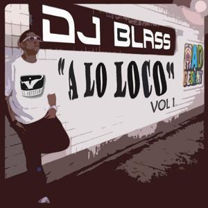 DJ Blass a Lo Loco
