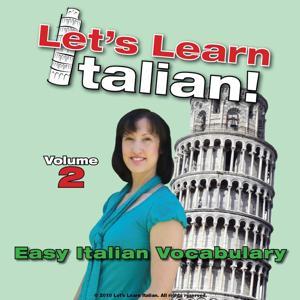 Easy Italian Vocabulary, Volume 2
