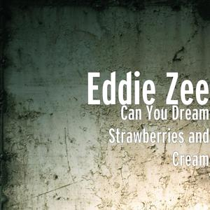 Can You Dream Strawberries and Cream