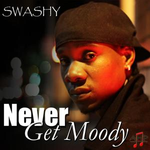 Never Get Moody