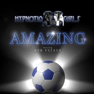Amazing (feat. Don Preach)