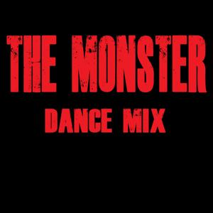 The Monster (Dance Mix)