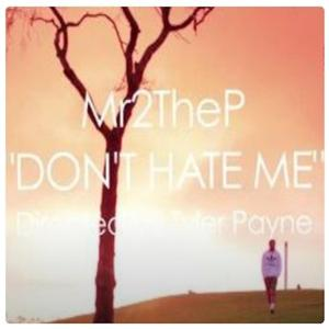 Dont Hate Me (feat. Darren Vegas)