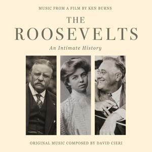 The Roosevelts An Intimate History - A Film by Ken Burns (Original Score)