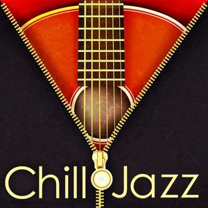 Chill Jazz (Royalty Free Music for Restaurant, Wine Bar and Lounge)