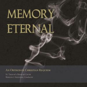 Memory Eternal: An Orthodox Christian Requiem