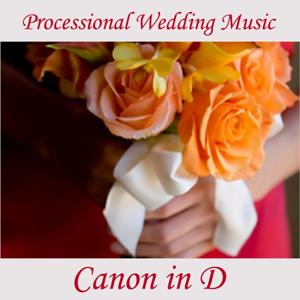 Processional Wedding Music - Cannon in D