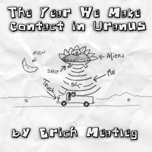 The Year We Make Contact in Uranus