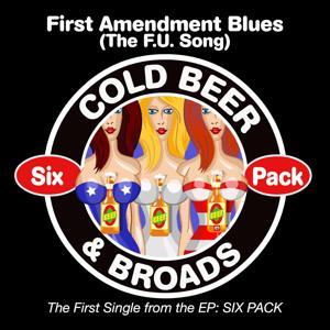 First Amendment Blues (The F.U. Song)