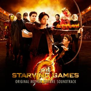 The Starving Games (Original Motion Picture Soundtrack)