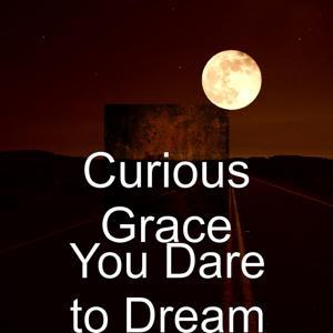 You Dare to Dream