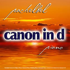 Pachelbel Canon in D Major (Piano) Classical Piano, Wedding Music, Romantic Piano, Cannon in D, Kanon in D, Kannon in D