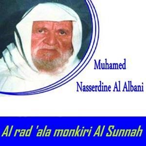 Al rad 'ala monkiri Al Sunnah (Quran)