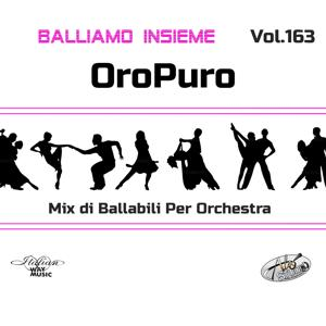 Balliamo insieme, Vol. 163 (Mix di ballabili per orchestra)