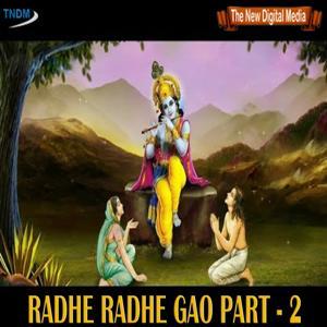 Radhe Radhe Gao, Pt. 2