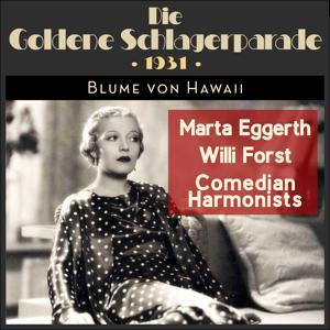 Blume von Hawaii (Die Goldene Schlagerparade 1931)
