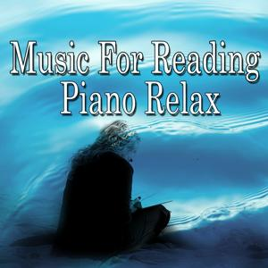 Music for Reading Piano Relax (Piano Relaxation)