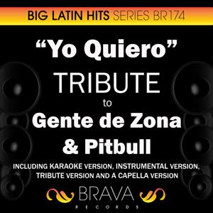 Yo Quiero - Tribute to Gente de Zona & Pitbull - EP
