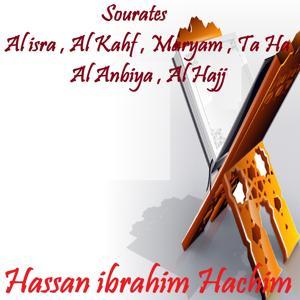 Sourates Al isra , Al Kahf , Maryam , Ta Ha , Al Anbiya , Al Hajj (Quran)