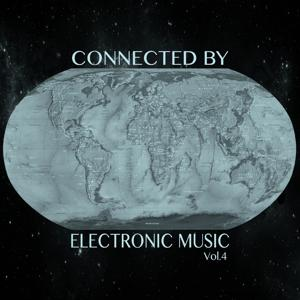 Connected by Electronic Music, Vol. 4