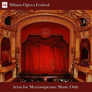 Arias for Mezzo-Soprano. Only Music