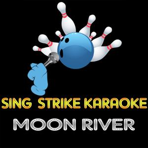 Moon River (Karaoke Version) (Originally Performed By Frank Sinatra)