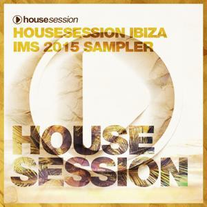 Housesession Ibiza IMS 2015 Sampler