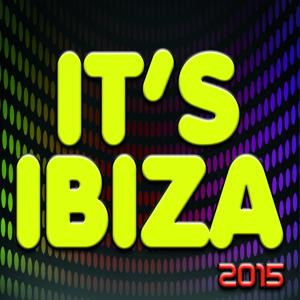 It's Ibiza 2015 (74 Dance Essential Hits)