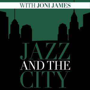 Jazz And The City With Joni James