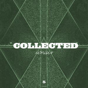 Collected, Vol. 5 (Remixes)