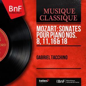 Mozart: Sonates pour piano Nos. 8, 11, 16 & 18 (Stereo Version)