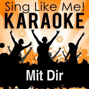 Mit Dir (Karaoke Version)