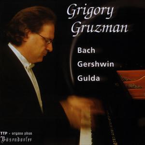 Grigory Gruzman: Bach, Gershwin, Gulda