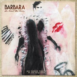 Barbara du bout des lèvres
