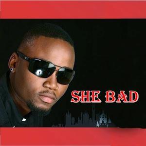 She Bad