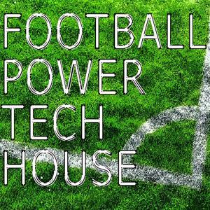 Football Power Tech House