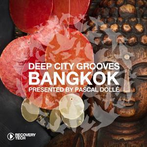 Deep City Groove Bangkok - Presented by Pascal Dollé