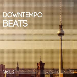 Downtempo Beats, Vol. 2 (Amazing Chilled Electronic Vibes)