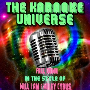 Fall Down (Karaoke Version) [In the Style of Will i Am, Miley Cyrus]