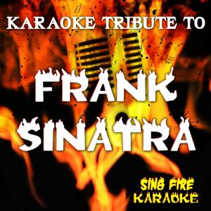 Tribute to Frank Sinatra (Karaoke Versions) (Originally Performed By Frank Sinatra)