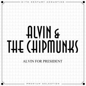 Alvin for President