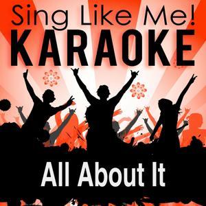 All About It (Karaoke Version)