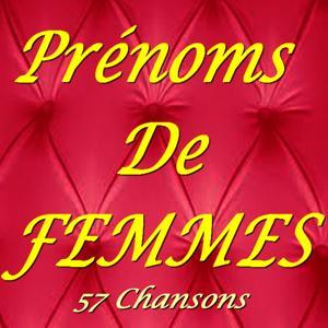 Prénoms de femmes (57 chansons)