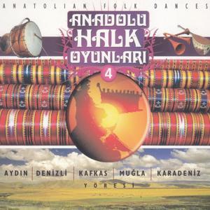 Anadolu Halk Oyunları, Vol. 4