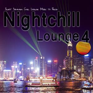 Nightchill Lounge 4 (Finest Summer Chill Lounge Music to Relax)