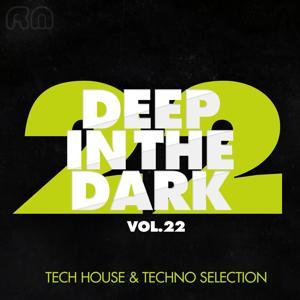 Deep in the Dark, Vol. 22 - Tech House & Techno Selection