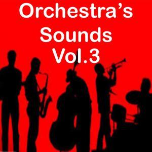 Orchestra's Sounds, Vol. 3