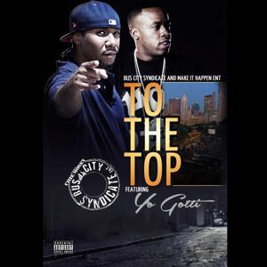 To the Top (feat. Yo-Gotti)